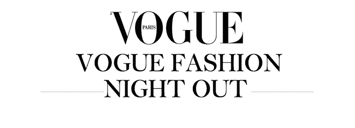 ★ VOGUE FASHION'S NIGHT OUT MADRID ★