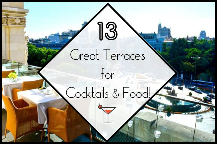 13 Great Terraces For Cocktails Food Citylife Madrid