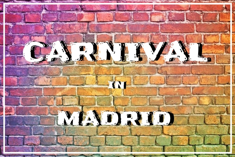 carnival in madrid