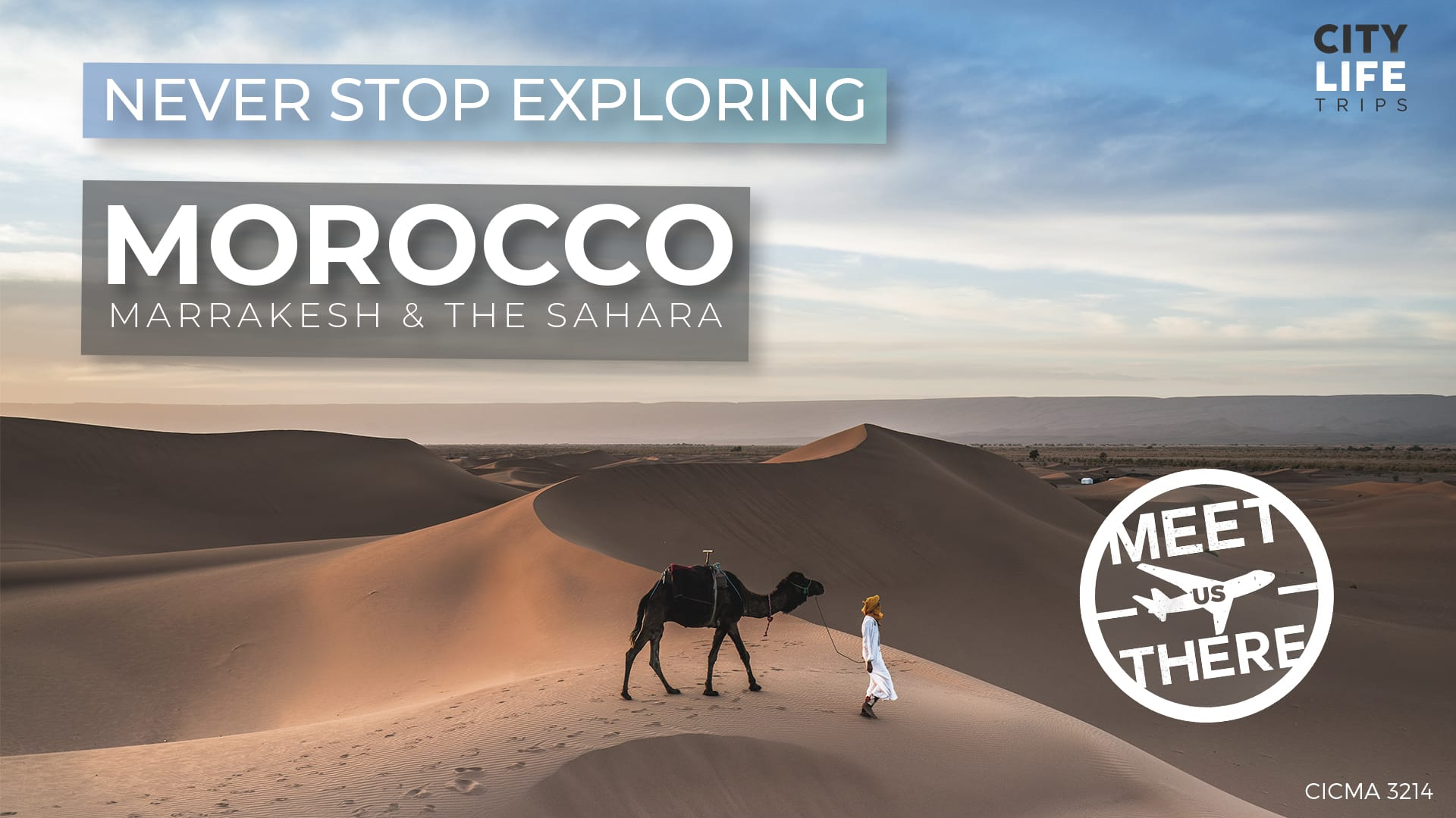 Morocco - Marrakesh & The Sahara