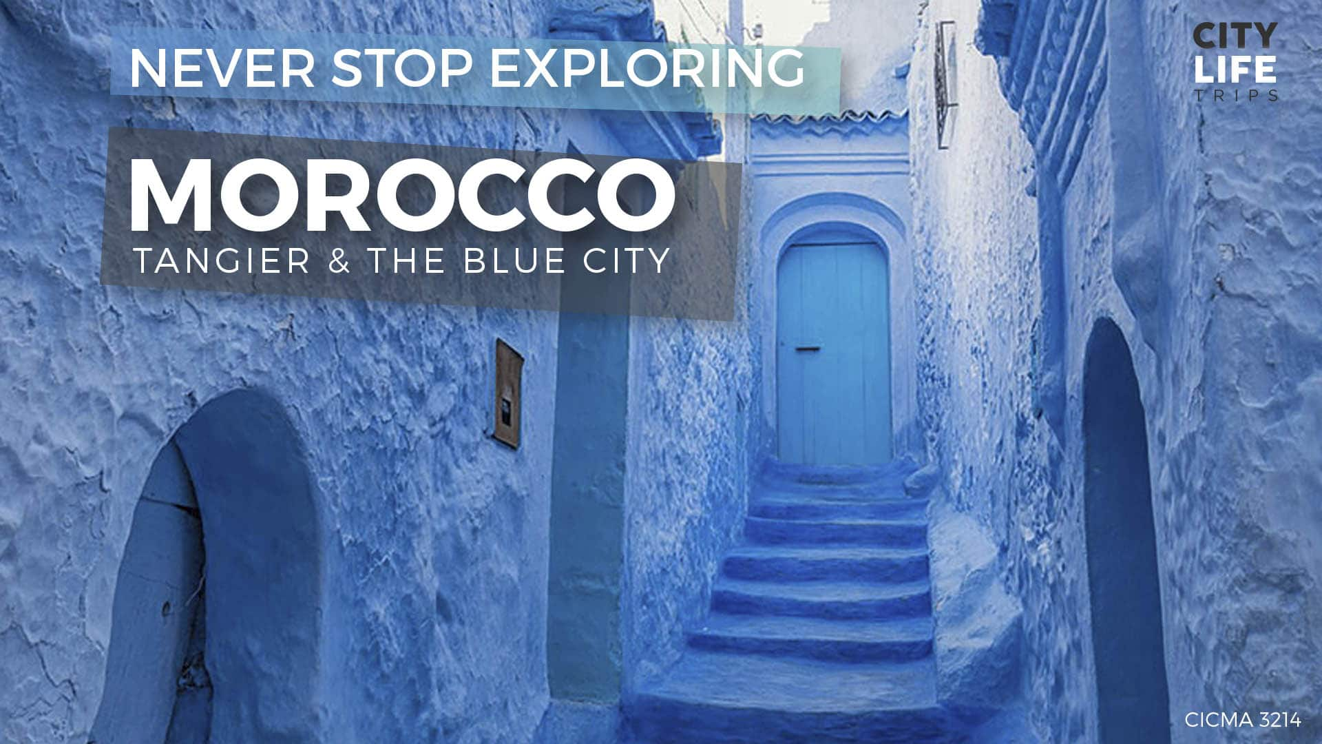 Northern Morocco #7 – Tangier & The Blue City (Meet us There)