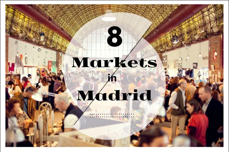 8 markets in madrid
