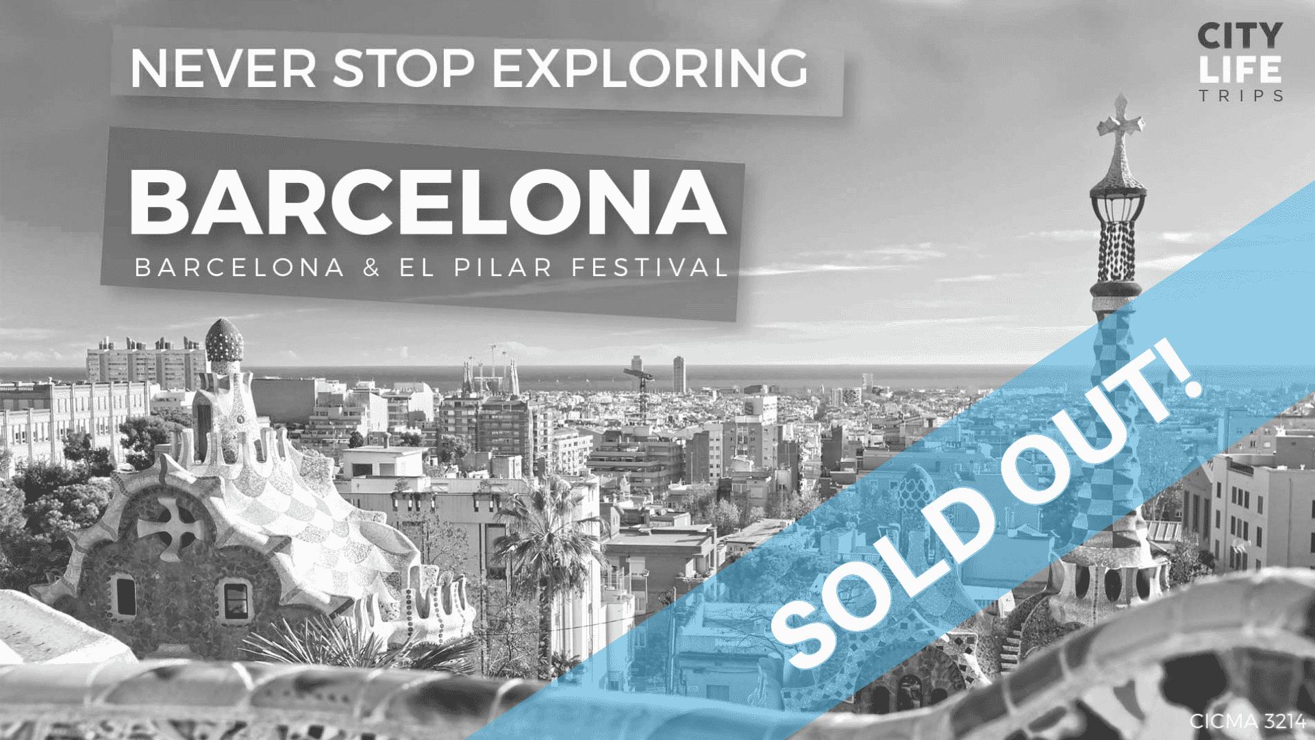 Barcelona – Barcelona & El Pilar Festival (Zaragoza)