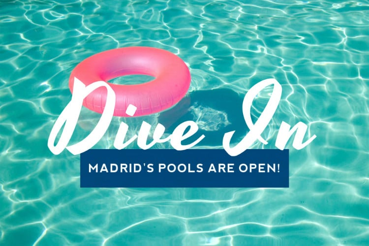 Dive In Madrid 39 S Pools Are Open Citylife Madrid