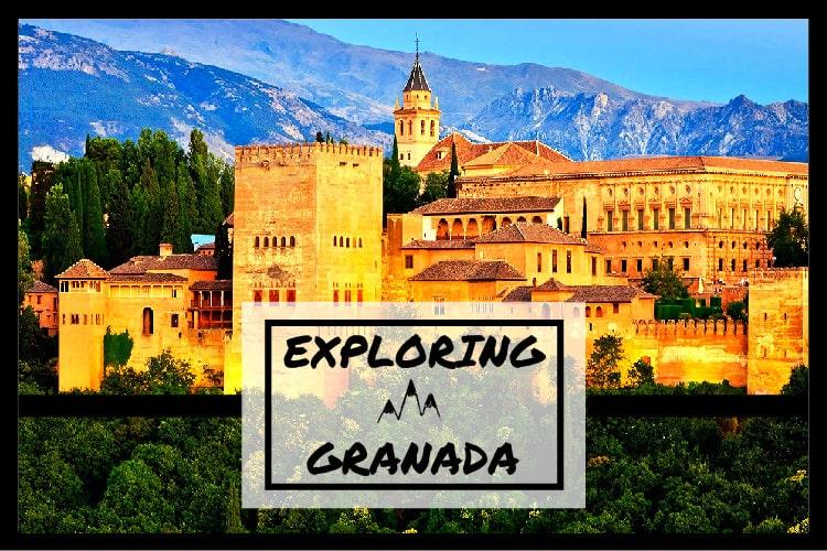 EXPLORING GRANADA