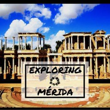 EXPLORING MERIDA