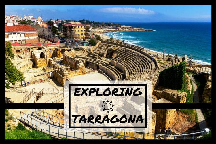 Exploring Tarragona