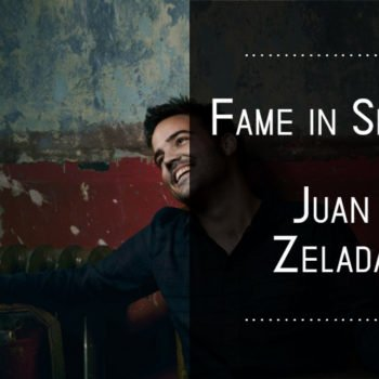 FAME IN SPAIN JUAN ZELADA