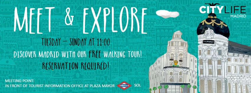 MEET & EXPLORE - Discover Madrid with our free Walking Tour!
