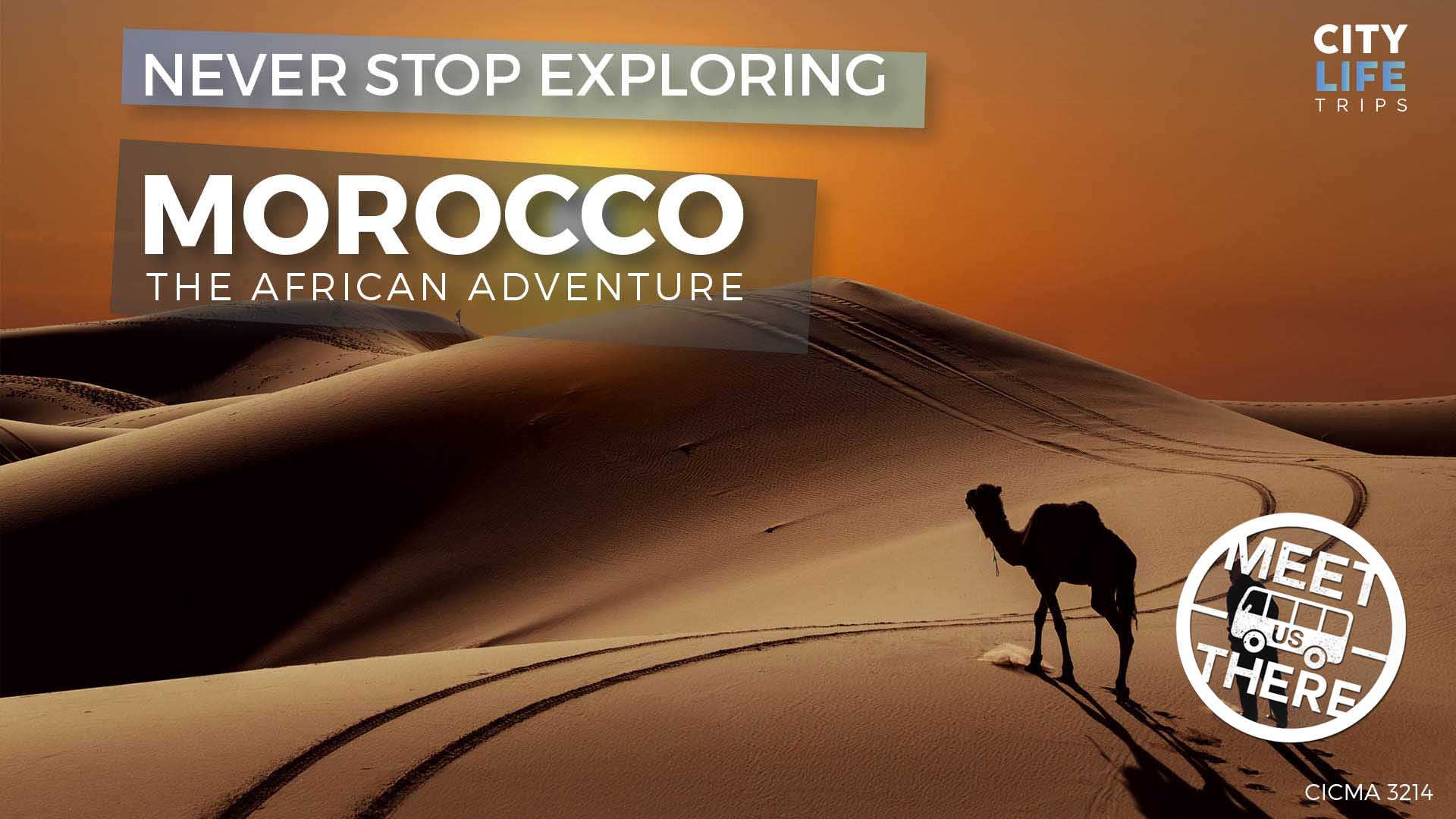 Morocco – The African Adventure – NYE at the Sahara (Meet us There)