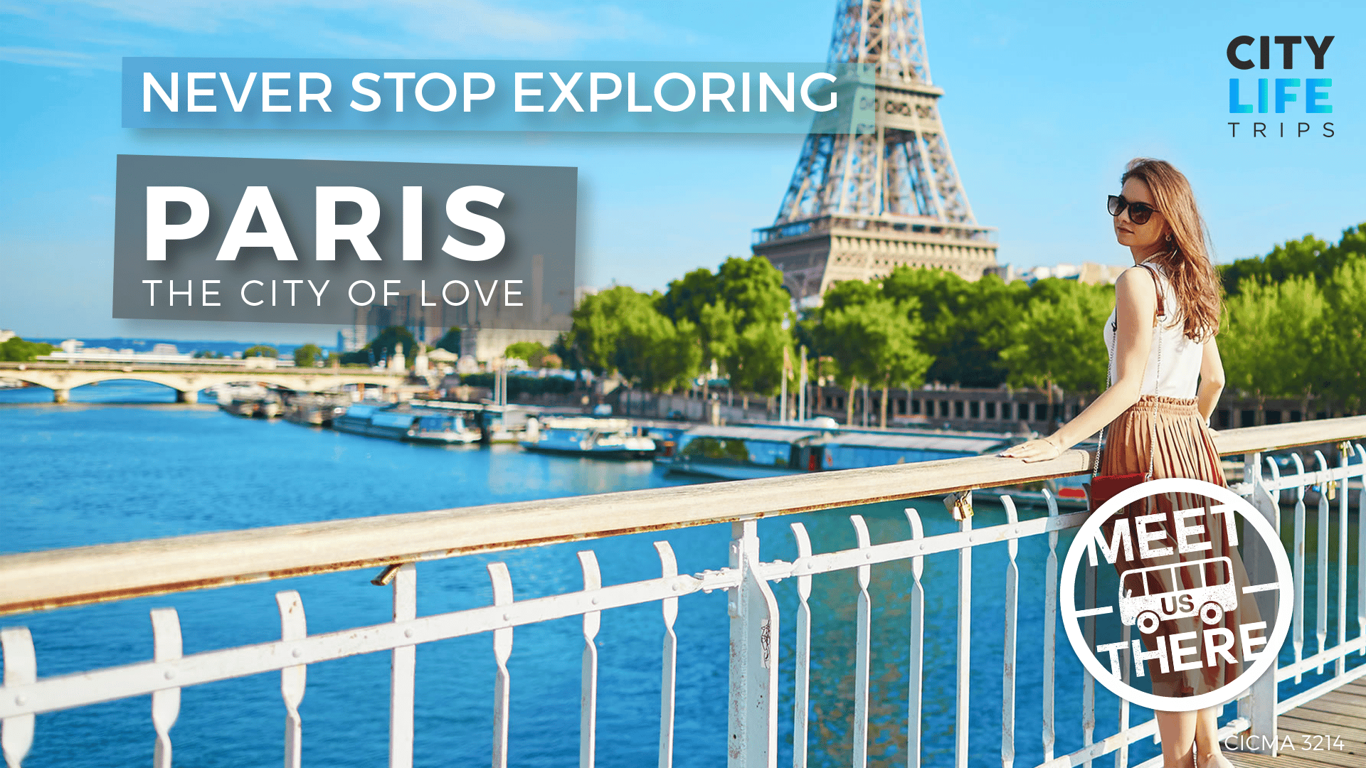 Paris – The City of Love (Meet us There)
