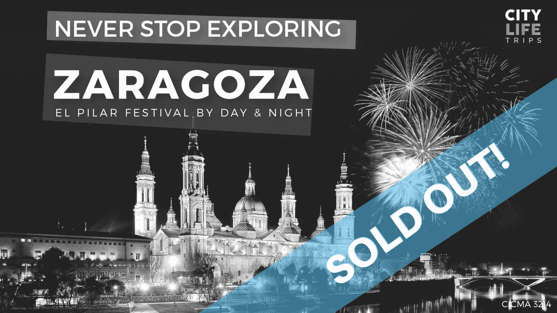 Zaragoza - El Pilar Festival by Day & Night