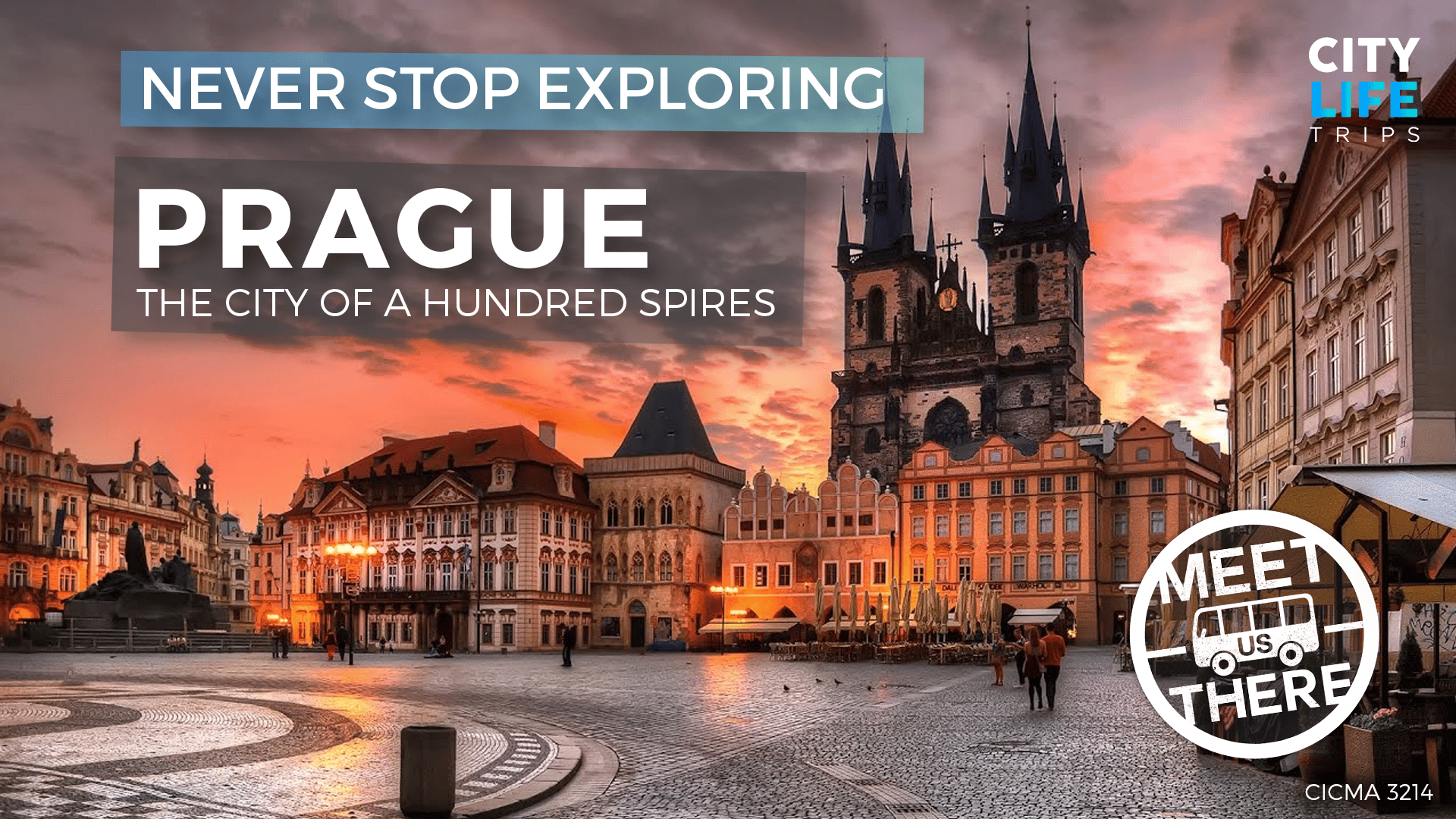 Prague - The City of a Hundred Spires (Meet us There)