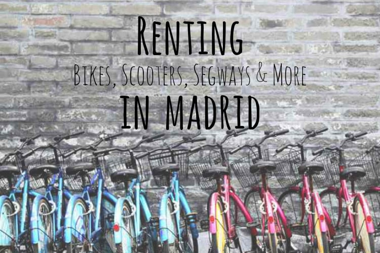 RENTING BIKES IN MADRID