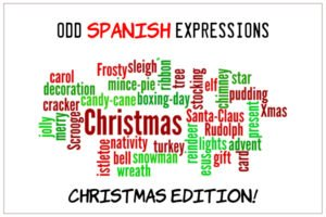 Christmas Expressions.Odd Spanish Expressions Christmas Edition Citylife Madrid