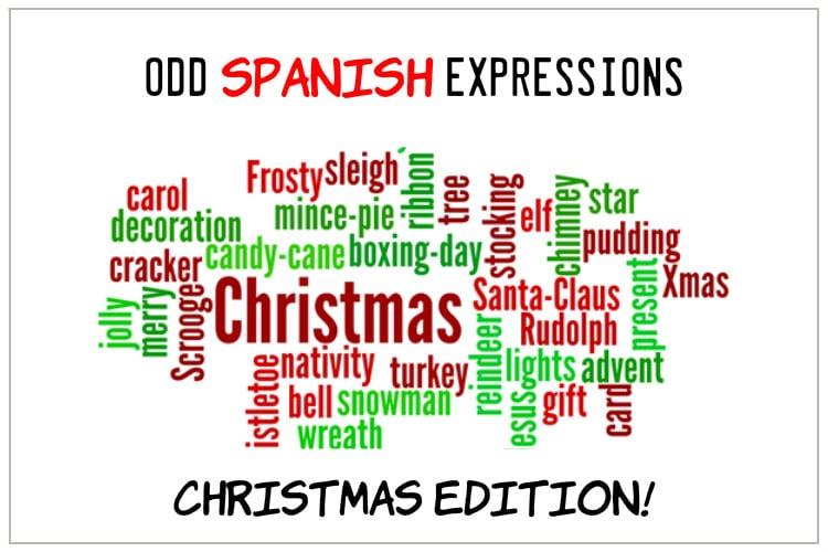 SPAISH EXPRESSIONS XMAS EDITION