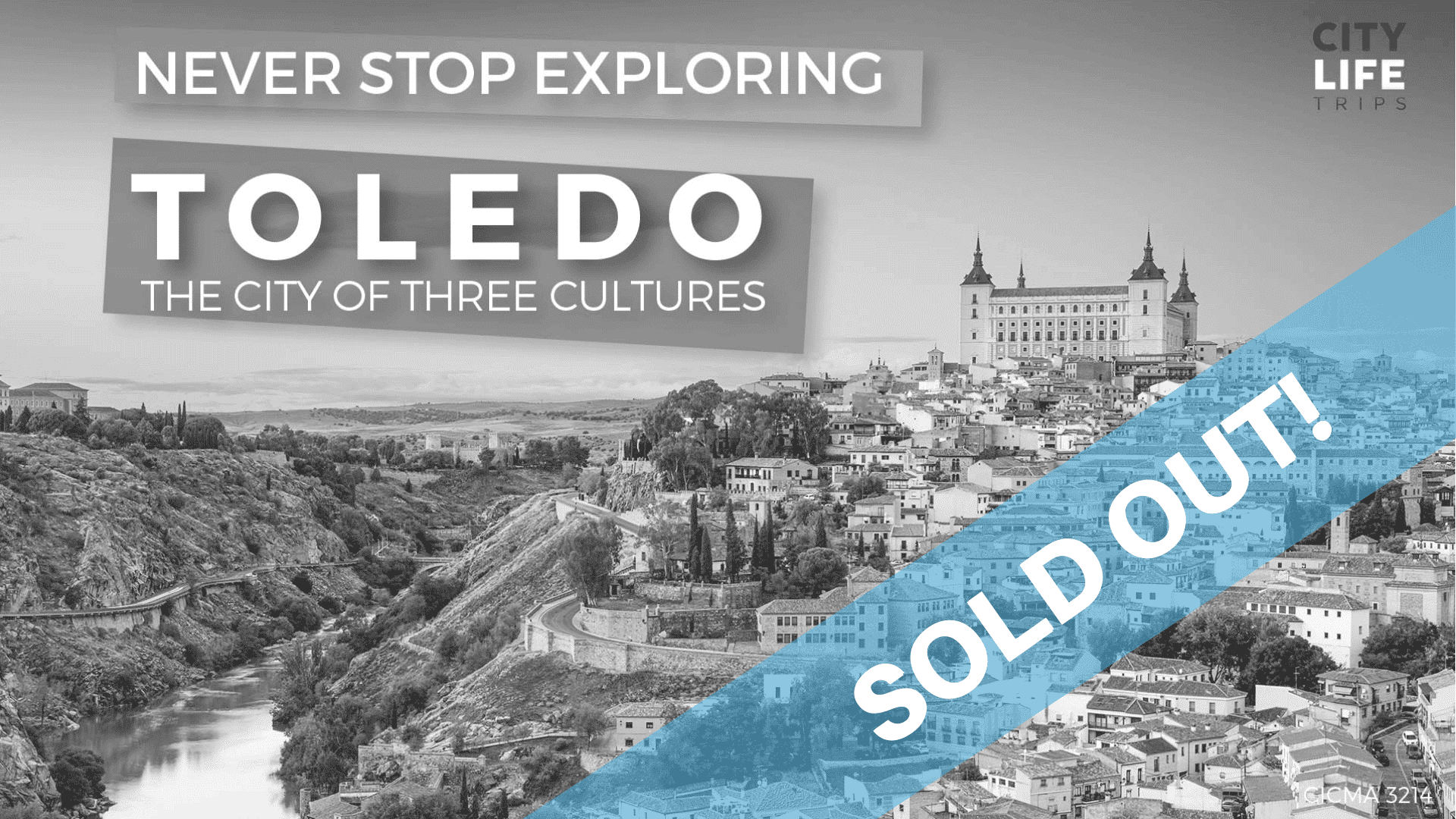 Toledo #1 – The City of Three Cultures