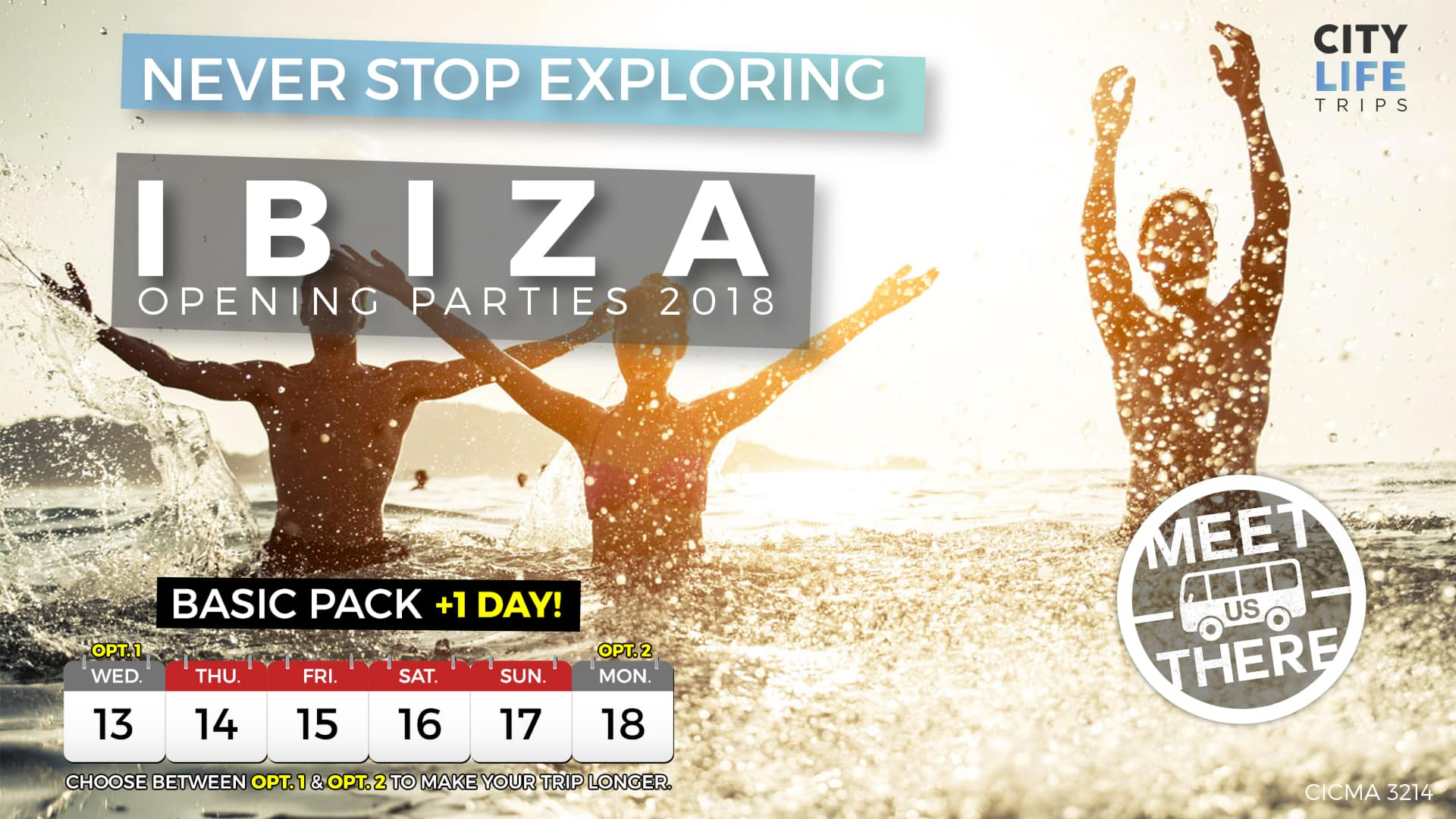 Ibiza – Opening Parties 2018 + 1 Extra Day (Meet us There)