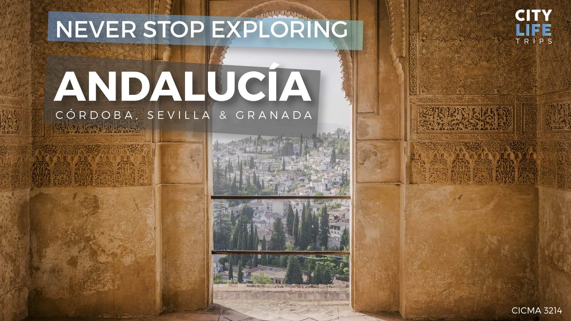 Andalucía #1 – Córdoba, Sevilla & Granada
