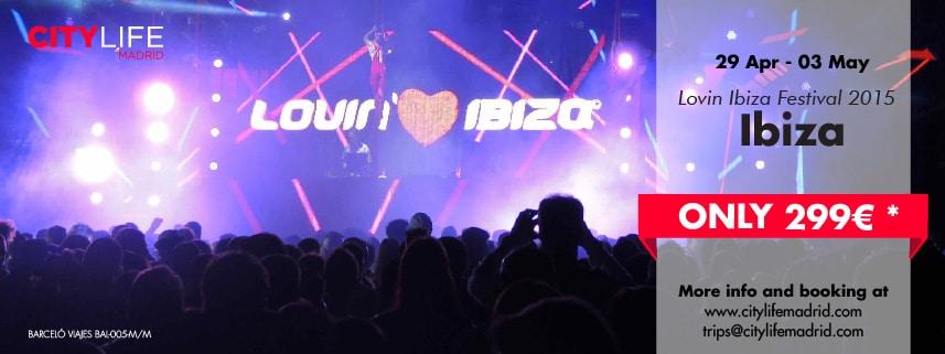 SOLD OUT: IBIZA - Lovin' Ibiza Festival 2015
