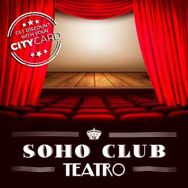 "<span style=""color:red;"">15% discount</span><br>Teatro Soho Club: Shows, shows, shows!"