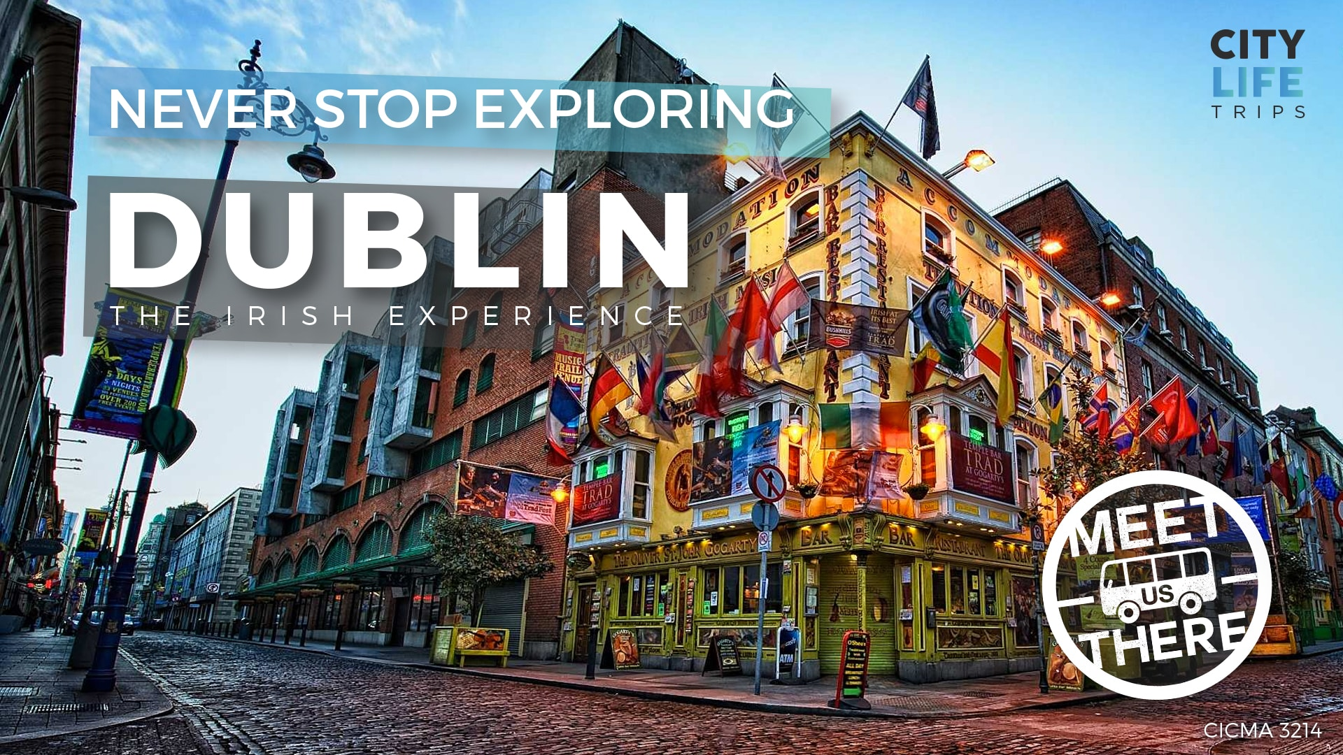 Dublin – The Irish Experience (Meet us There)