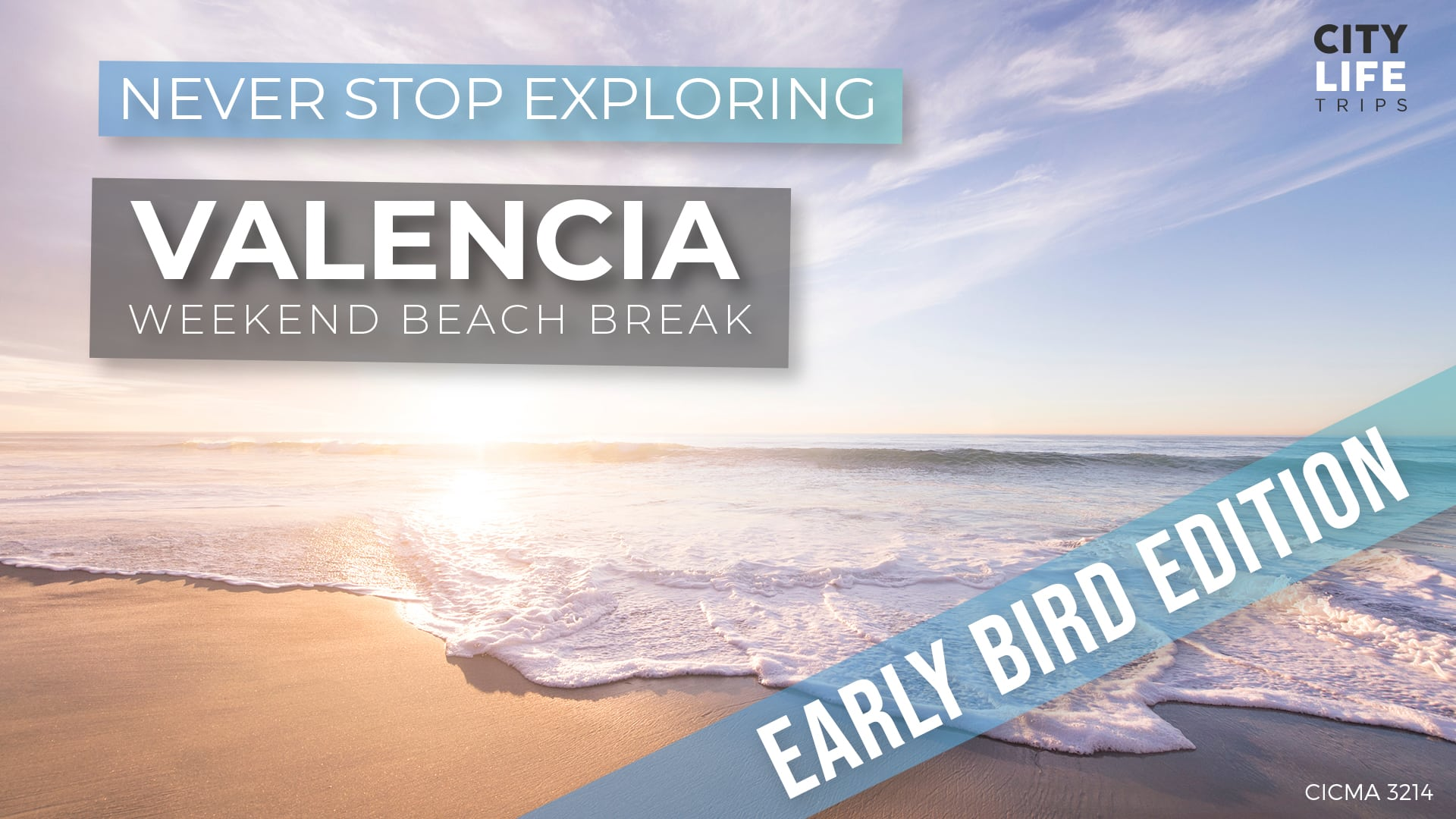 Valencia #1 – Weekend Beach Break (Early Bird Edition!)
