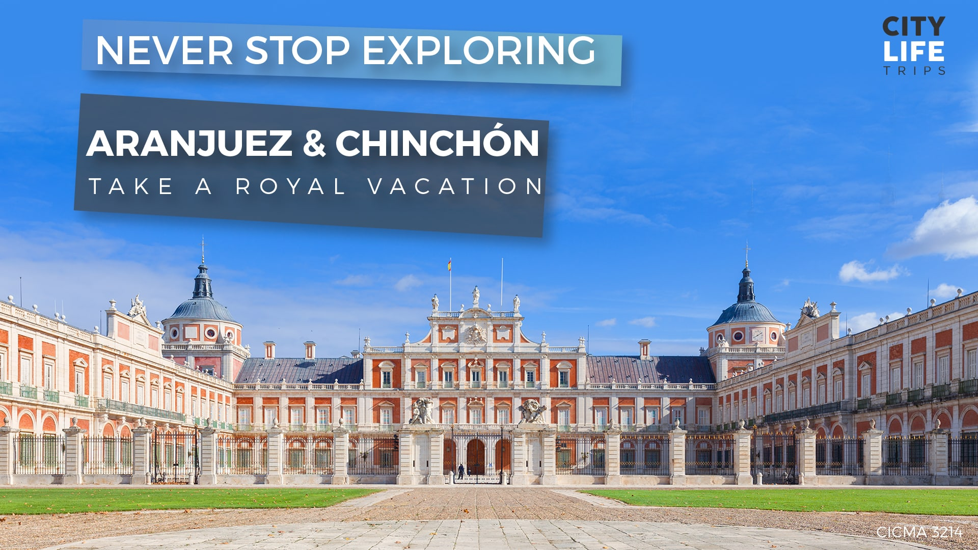 Aranjuez & Chinchón – Take a royal vacation