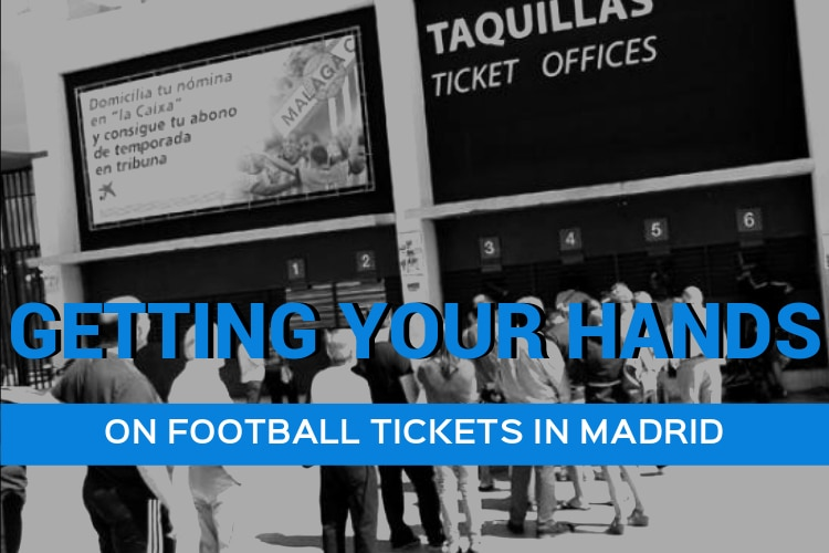 Getting Your Hands on Football Tickets in Madrid! - Citylife Madrid