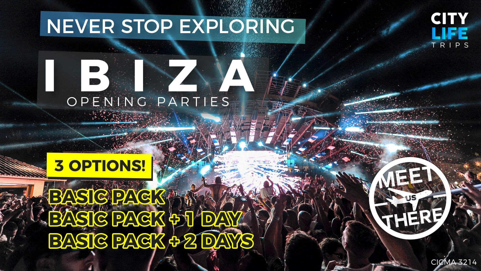 Ibiza – Opening Parties 2019 (Meet us There)