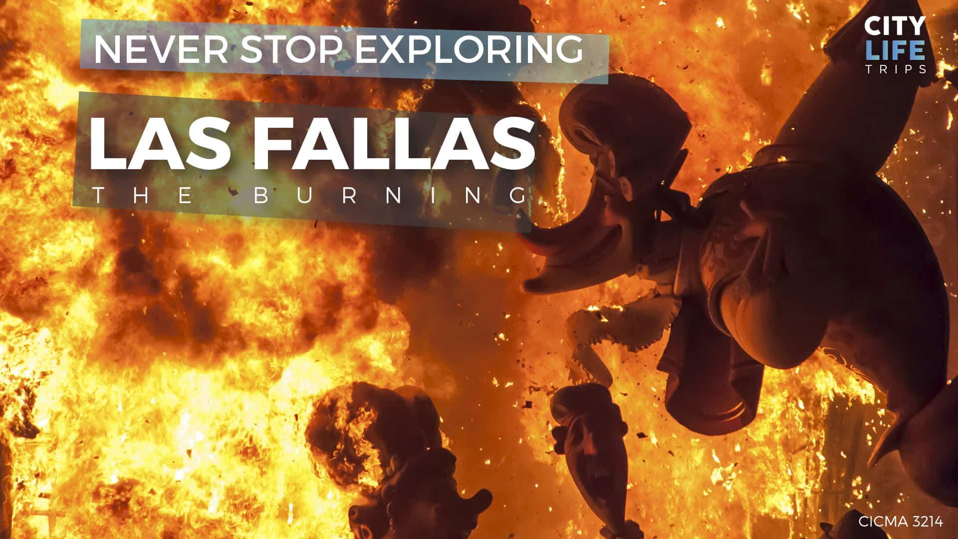 Las Fallas #2 – La Cremá (The Burning)