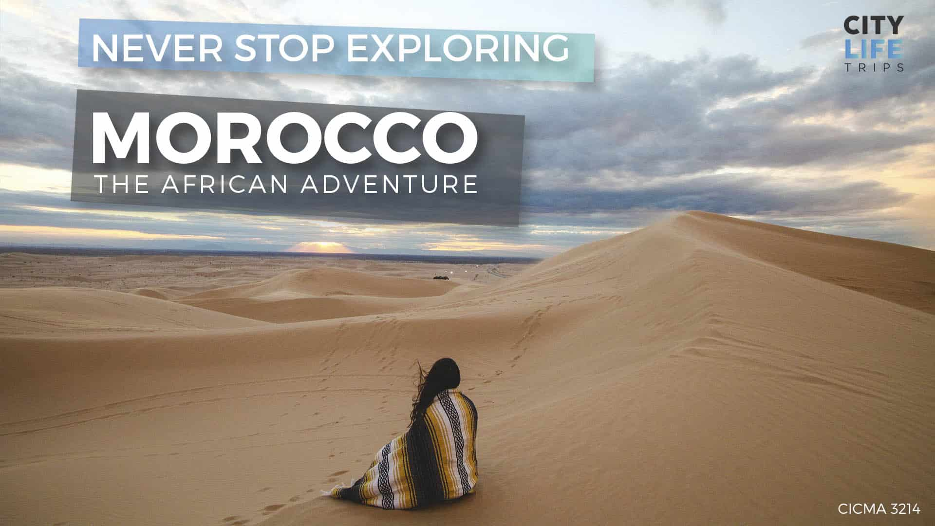Morocco #1 – The African Adventure