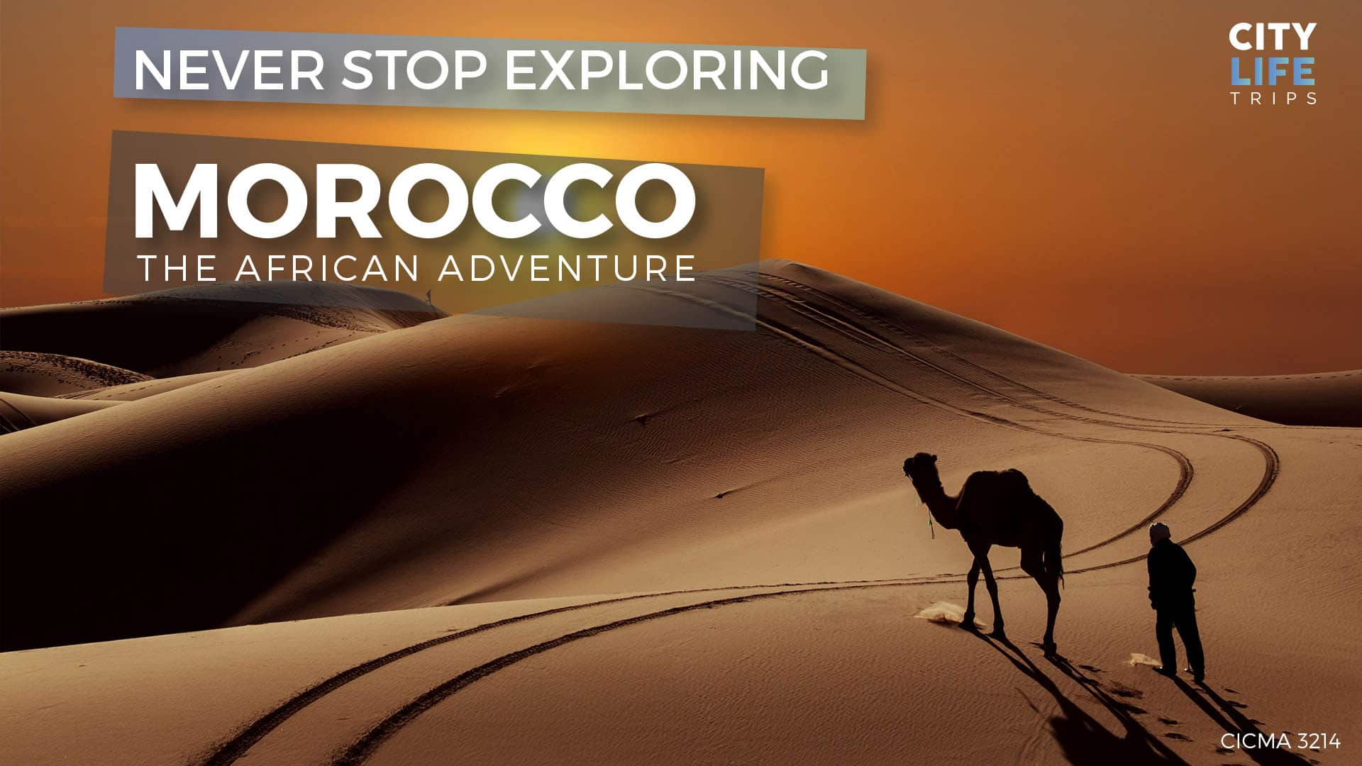 Morocco - The African Adventure - NYE at the Sahara