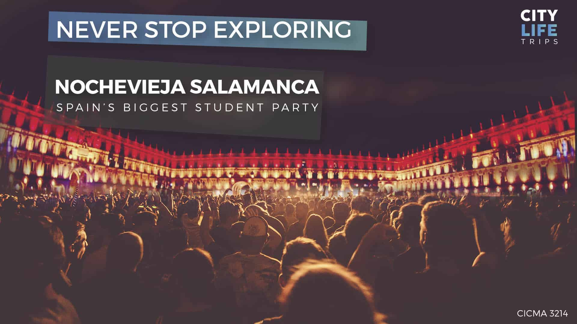 Nochevieja Salamanca – Spain's biggest student party