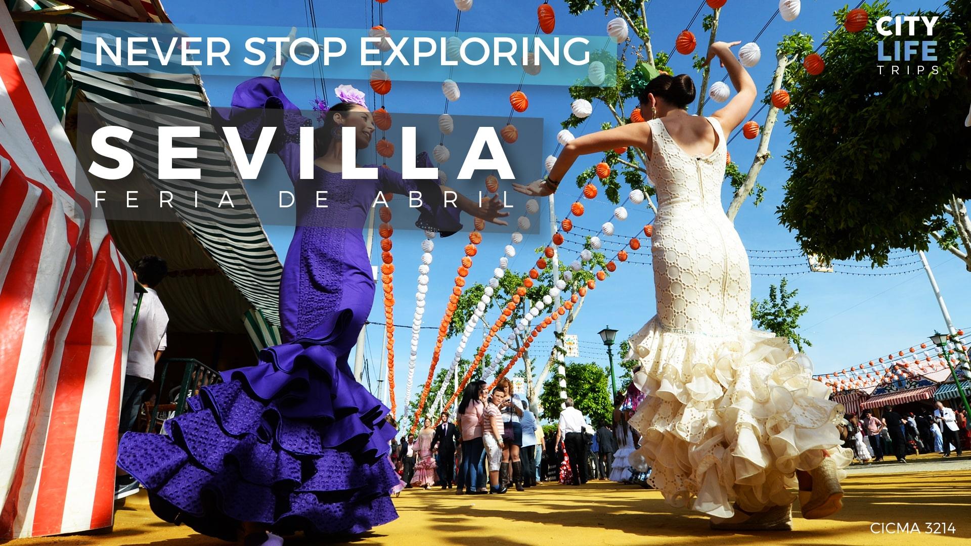 Sevilla – Feria de Abril