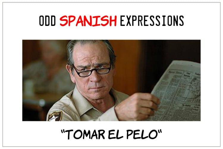 spanish expressions tomar el pelo