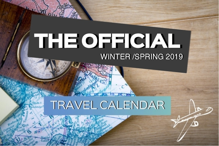 Travel With Us The Official Winter Spring 2019 Travel Calendar
