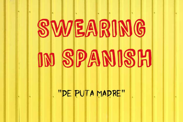 swearing De Puta Madre