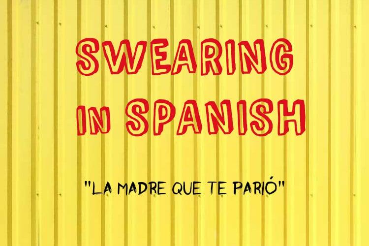 swearing la madre que te pario